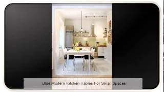 Blue Modern Kitchen Tables For Small Spaces