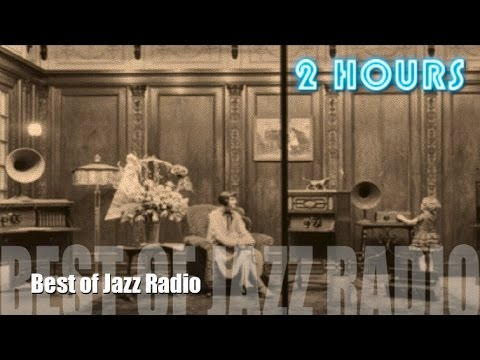 Best Jazz Radio & Jazz Radio Station: TWO hours Jazz Radio P