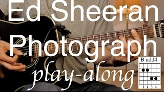 Ed Sheeran - Photograph Guitar Lesson / Tutorial - Play-along on acoustic Guitar /cover/NO CAPO