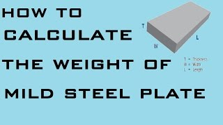 How to Calculate Weight of Mild Steel Plate