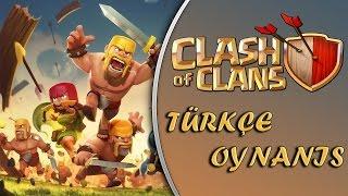 Clash Of Clans Türkçe : Bölüm 6 / Dokuzuncu Seviye Klana Kafa Atmak!
