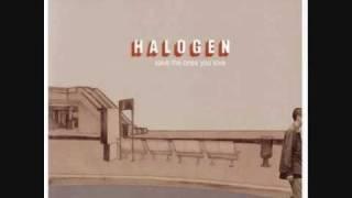 Halogen - On a bridge