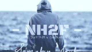 Download lagu NH2F Semakin Jauh JW 230, Durt PJM, Six69Nine, Cals Cz
