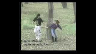 Tropical Panama - Cuando Volveras Amor