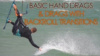 Gambar cover Basic hand drags + hand drags with backroll transitions & loops (kiteboard tutorial)