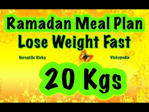 Ramadan Diet Plan to Lose Weight Fast 20 Kgs in 30 Days | How to Lose Weight Ramadan Meal Plan Hindi