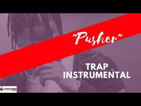 Trap Instrumental Called The Pusher Rap Beat Download Mp3 Now 🔥👈 ✅
