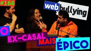 WEBBULLYING #166 - O CASAL DE EX MAIS ÉPICO DO WEBBULLYING! (Águas Claras, DF)