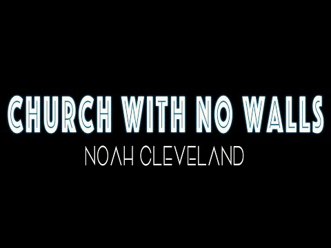Church With No Walls by Noah Cleveland at Student Life Camp 2015