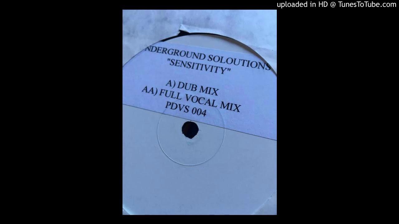 Underground Solutions - Sensitivity (Dub Mix)