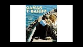 Cañas y Barro - Tema central de la serie (1978)