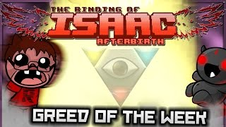 The Binding of Isaac: Afterbirth - Greed of the Week: GOD OBLITERATION CANNON!