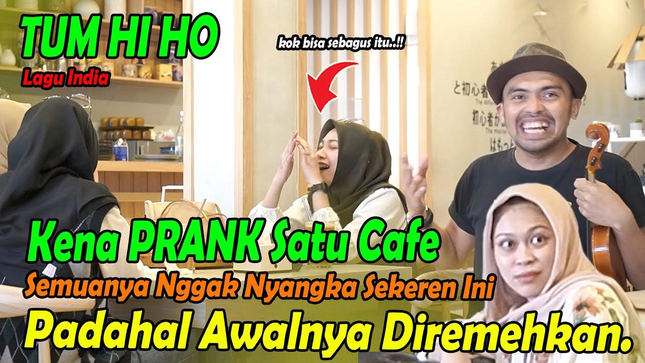 Download Kena Prank Satu Cafe, Semuanya Nggak Nyangka Sekeren Ini. Padahal Awaknya Diremehkan. Tum Hi Ho