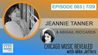 Chicago Music Revealed with guests Abigail Riccards and Jeannie Tanner