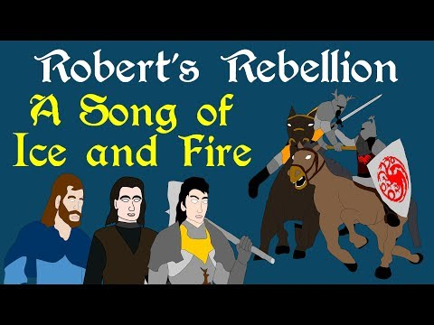 ASOIAF: Robert's Rebellion