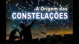 A Origem das Constelações