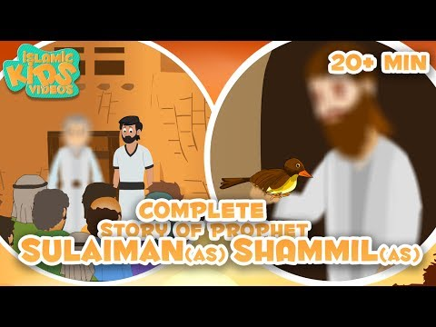 Prophet Stories For Kids in English | Prophet Shammil (AS) And  Prophet Sulaiman (AS) Compilation