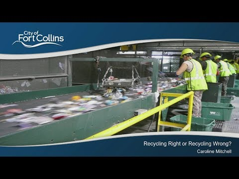 view Recycling Right or Recycling Wrong? video