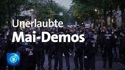 Unerlaubte  Mai-Demonstrationen in Hamburg und Berlin