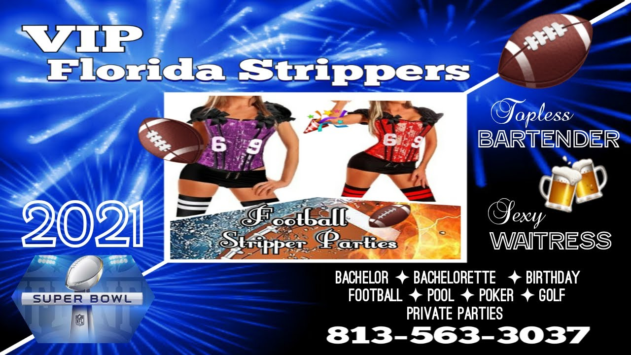 Superbowl 2021 Strippers | Tampa, FL | Topless Bartender + Sexy Waitress + Private Parties