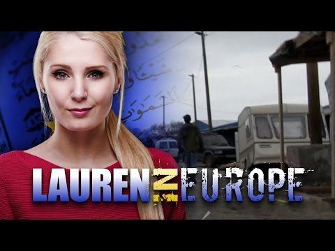 "Lauren Southern: Searching for ""Syrian refugees"" in France's ""Calais Jungle"""