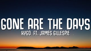 Play Gone Are The Days (feat. James Gillespie)