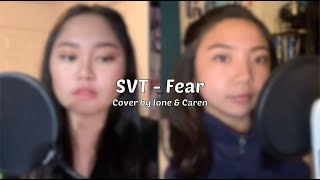 Seventeen - Fear (Cover by Ione & Caren)