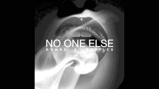 Bombs and Bottles - No One Else (Single)