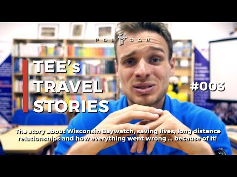 "TEE'S TRAVEL STORIES #003 - ""Wisconsin Baywatch"" 