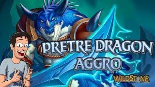 LE PRETRE DRAGON AGGRO ! [Wild] [Fr] [Hearthstone]