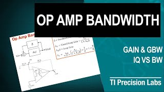 TI Precision Labs - Op Amps:  Bandwidth - Gain & GBW