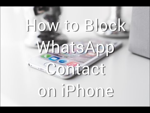 how to block someone on whatsapp iphone how to block whatsapp contact on iphone and 2819