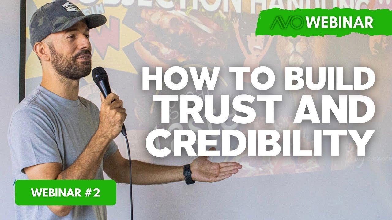 AVO Webinar #2 - How To Build Trust And Credibility - Alex Bez