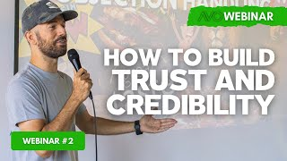 AVO Webinar #2 - How To Build Trust And Credibility - Alex Bez