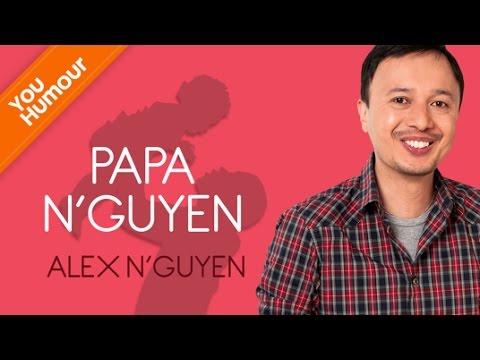 ALEX NGUYEN - Papa N'Guyen
