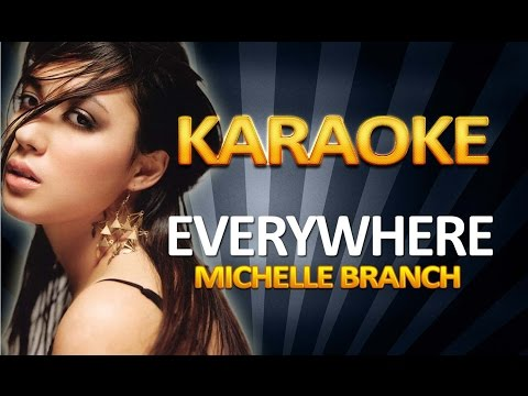 Michelle Branch - Everywhere KARAOKE