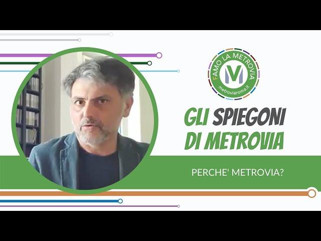 06  PERCHÉ METROVIA - Gli Spiegoni di Metrovia