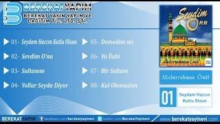 Abdurrahman Önül - Bir Sultanı