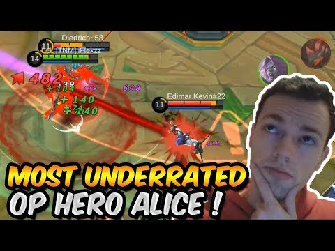THE MOST UNDERRATED OP HERO: ALICE?! MOBILE LEGENDS