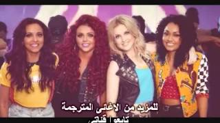 Little Mix  Wings مترجم عربى