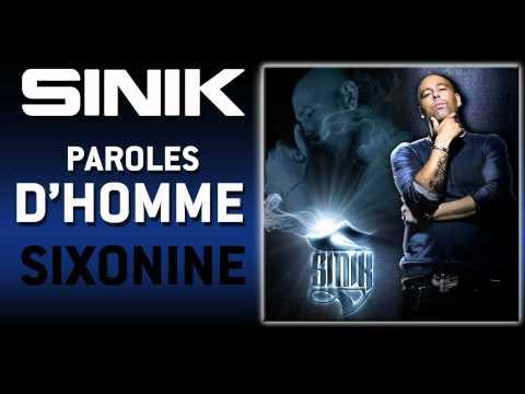 Sinik - Paroles D'Homme (Son Officiel)