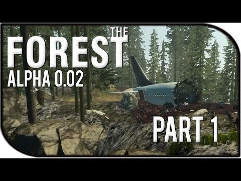 The Forest Gameplay Part 1 - Alpha 0.02 Update Released! (Alpha v0.02)