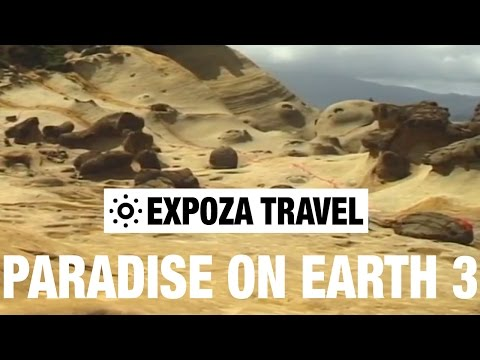 Paradise on Earth 3 Vacation Travel Video Guide