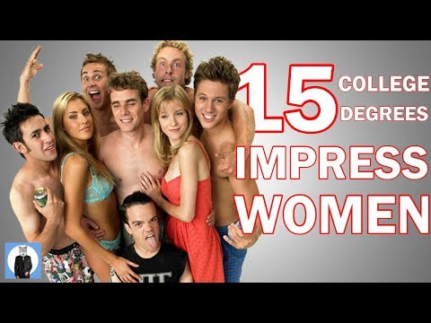15 College Degrees That Seriously Impress Women | How To Impress Girls In College from YouTube · Duration:  7 minutes 21 seconds