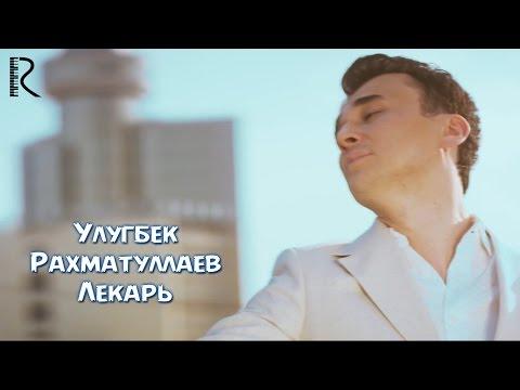Ulugbek Rahmatullayev - Meni kechir   Улугбек Рахматуллаев - Мени кечир