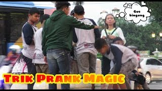 Prank Trik MAGIC