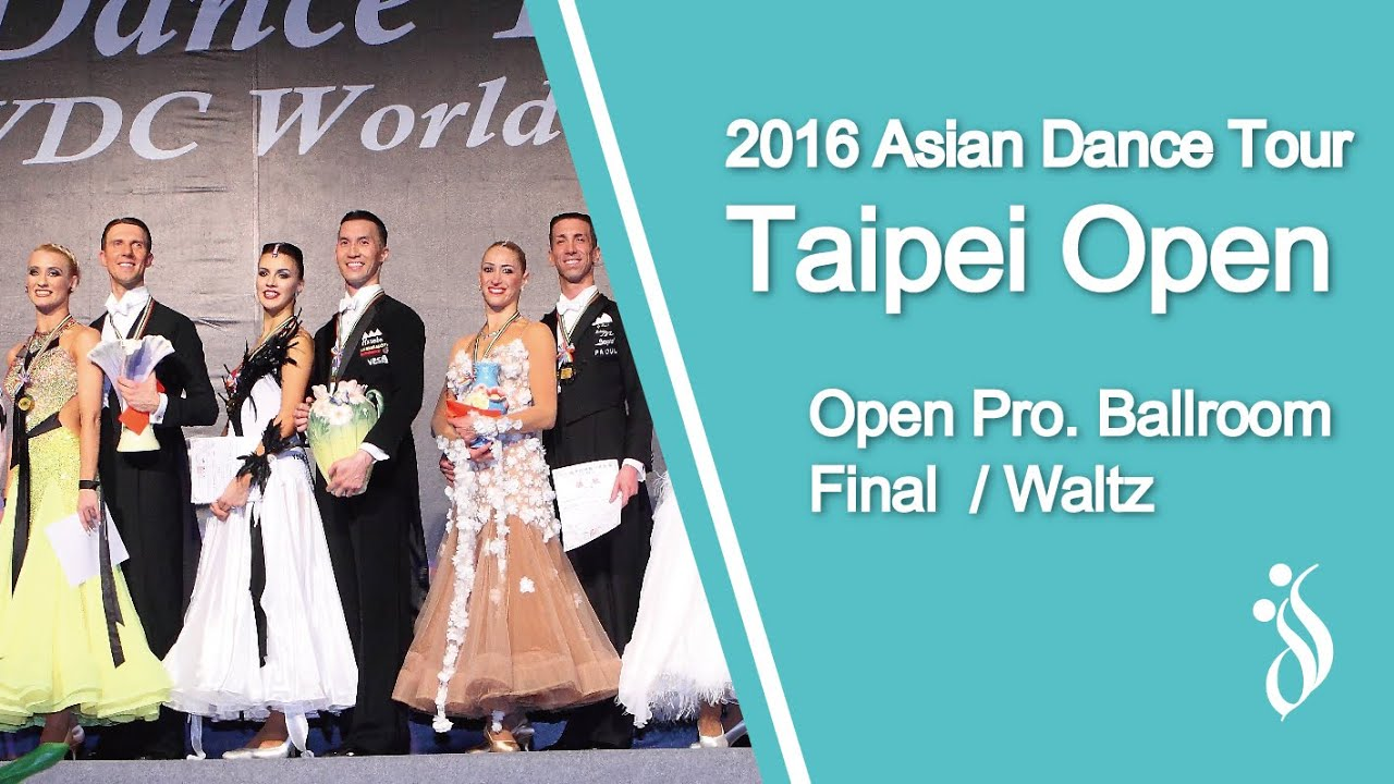 世界職業摩登決賽 / 華爾滋 Waltz - 2016 國標舞亞巡賽台北站 Asian Dance Tour Taipei Open
