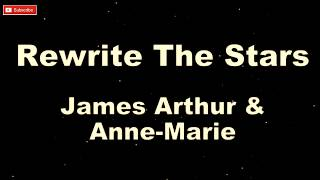 James Arthur & Anne-Marie - Rewrite The Stars [ Karaoke + Lyric ]