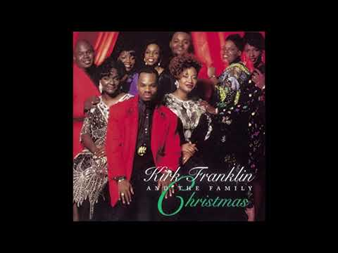 Kirk Franklin & The Family-Jesus Is The Reason For The Season