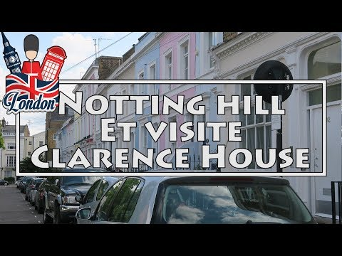 Balade à Notting Hill & Visite Clarence House !